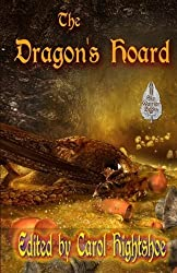The Dragon's Hoard by Carol Hightshoe (2015-06-04)