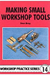 Making Small Workshop Tools (Workshop Practice) Paperback