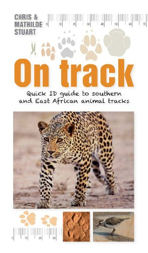 On Track: Quick ID guide to southern and East African animal tracks (Blue Tracks Paw Paw)