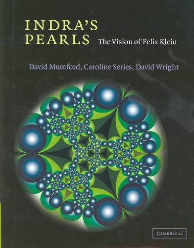 indras-pearls-the-vision-of-felix-klein-by-mumford-david-author-hardcover-on-04-2002