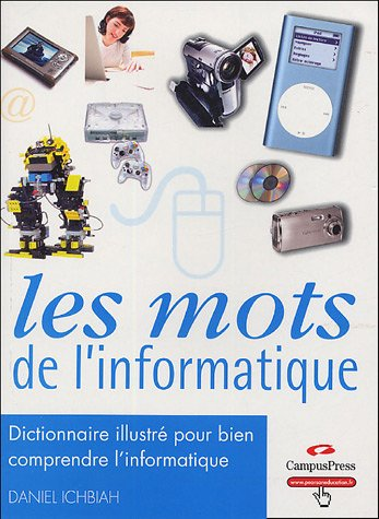 Les mots de l'informatique, dictionnaire illustré