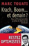 Image de Krach, boom... et demain ?: Pour enfin comprendre la crise et l'économie mondiale
