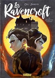 Les Ravencroft, tome 1 : Chaque chose à sa place par Davide Cali