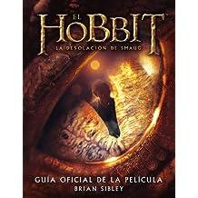 El Hobbit: La Desolación de Smaug. Guía oficial de la película (Libros oficiales de las películas)
