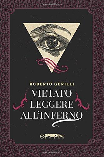 Vietato leggere all'inferno par Roberto Gerilli
