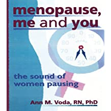 Menopause, Me and You: The Sound of Women Pausing