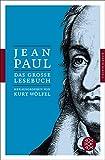 Das große Lesebuch: Herausgegeben von Kurt Wölfel (Fischer Klassik) - Jean Paul