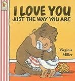 I Love You Just The Way You Are Board Bo (Bartholomew & George)