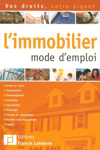 L'immobilier mode d'emploi