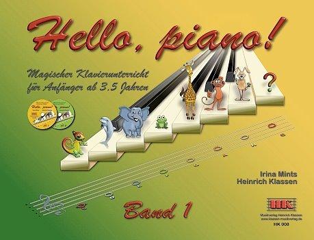 Mints, Irina: Hello Piano Band 1 (+2 CD's) : für Klavier - Klavier-klassen