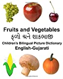 English-Gujarati Fruits and Vegetables Children's Bilingual Picture Dictionary (FreeBilingualBooks.com)