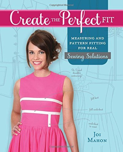 F&W Media Fons and Porter Books, Create The Perfect Fit by Joi Mahon (2014-10-03)