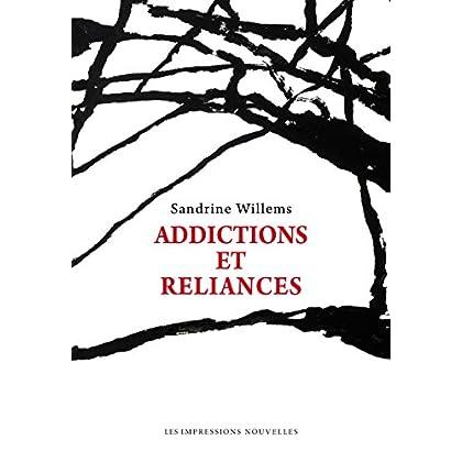 Addictions et reliances (Réflexions faites)