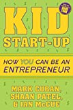 #8: Kid Startup: How YOU Can Become an Entrepreneur