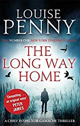 The Long Way Home (Chief Inspector Gamache) by Louise Penny (2016-02-25)