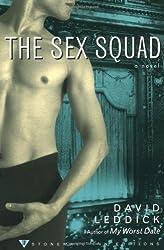 The Sex Squad (Stonewall Inn Editions) by David Leddick (2000-06-06)