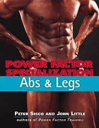 Power Factor Specialization: Abs & Legs