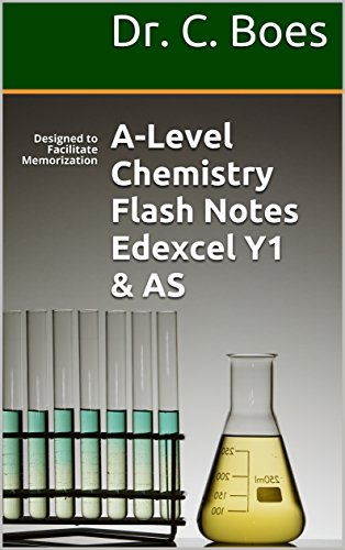 A-level Chemistry Flash Notes Edexcel Year 1 & AS: Designed to Facilitate Memorization (Coloured Chemistry Revision Cards AS-Level Book 3)