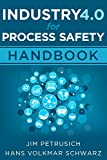 #6: Industry 4.0 For Process Safety