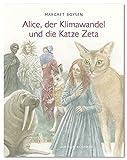 Alice, der Klimawandel und die Katze Zeta - Margret Boysen