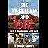 See Australia and Die-Tales Of Misadventure Down Under