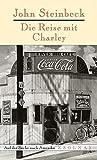Die Reise mit Charley: Auf der Suche nach Amerika