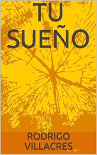 TU SUEÑO: Novela De Aventuras, MIsterio Y Romance (R001)