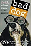 Bad Dog by Richard Dean Rosen (2006-01-27)