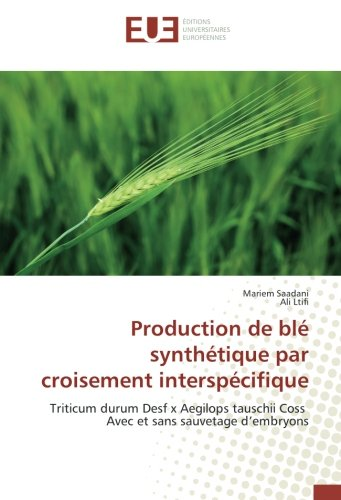 Production de blé synthétique par croisement interspécifique