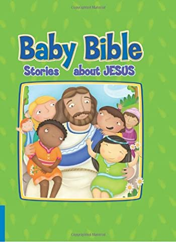 Baby Bible: Stories about Jesus (Baby Bible (Cook Communications Ministries))