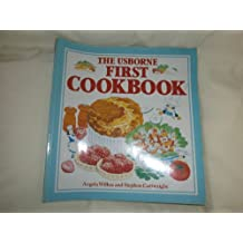 The Usborne First Cookbook (Usborne First Cookbooks)