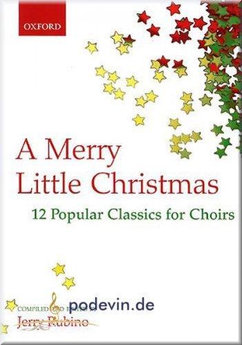A Merry Little Christmas - Chornoten [Musiknoten] (Kollektion Christmas Merry)