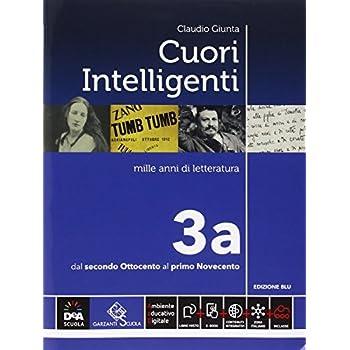 Cuori Intelligenti. Ediz. Blu. Per Le Scuole Superiori. Con E-Book. Con Espansione Online: 3A-3B