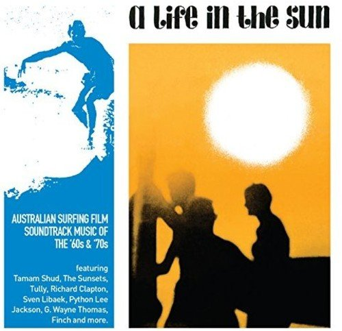A LIFE IN THE SUN - Various Artists - 2017