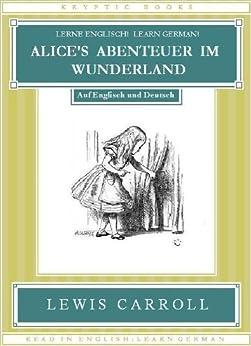rlvr lerne englisch learn german alice s abenteuer im wunderland auf und deutsch.