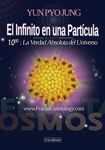 Infinity in a Speck (Spanish version) El Infinito en una Partícula (Spanish Edition)