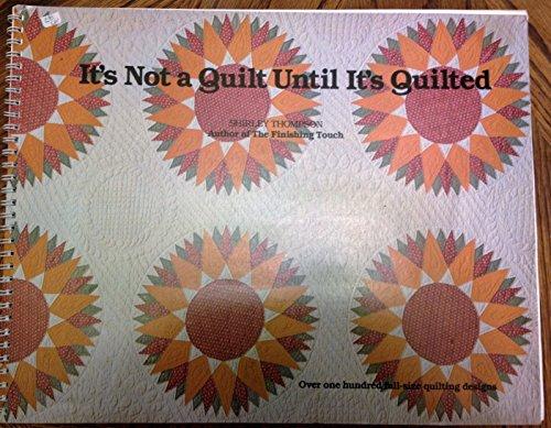 Descargar Libro It's Not a Quilt Until It's Quilted de Shirlee Thompson