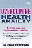Overcoming Health Anxiety (Overcoming Books)