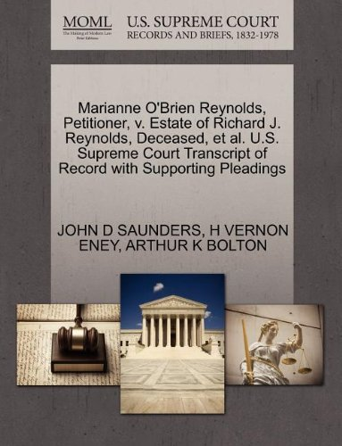 Marianne O'Brien Reynolds, Petitioner, v. Estate of Richard J. Reynolds, Deceased, et al. U.S. Supreme Court Transcript of Record with Supporting Pleadings