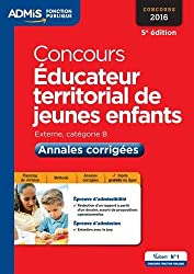 Concours Éducateur territorial de jeunes enfants - Catégorie B - Annales corrigées - Entraînement - Concours 2016