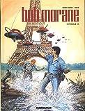 Intégrale Bob Morane nouvelle version - Tome 11 - Intégrale Bob Morane nouvelle version tome 11