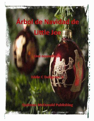 ÁRBOL DE NAVIDAD DE LITTLE JOE por Eddie C Dollgener Jr