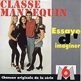 CLASSE MANNEQUIN - Essaye d'imaginer 2-Track CARD SLEEVE - 1 Essaye d'imaginer 2 Essaye d'imaginer (Instrumental) - CDSINGLE