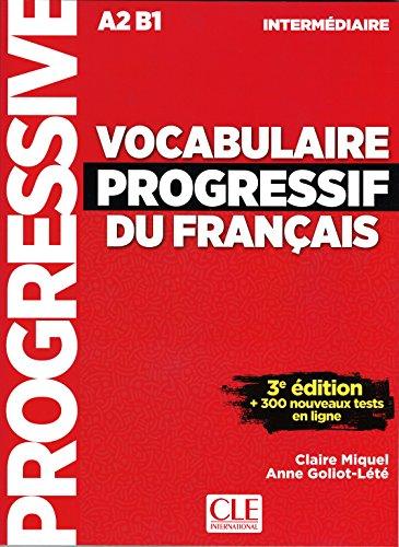 Vocabulaire Progressif Du Français. Niveau Intermédiare -  3ª Édition (+ CD) (Progressive du français) por Claire Miquel