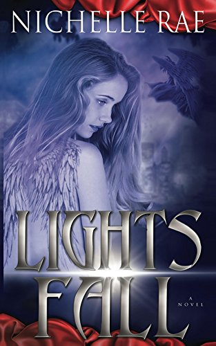 Lights Fall (English Edition) par [Rae, Nichelle]