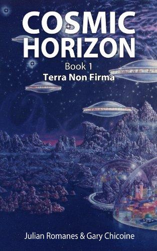 Terra Non Firma (Cosmic Horizon Book 1)