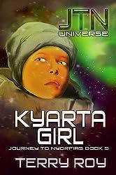 Kyarta Girl: Journey to Nyorfias, Book 5