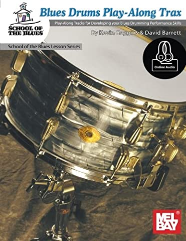 Blues Drums Play-Along Trax: Play-Along Tracks for