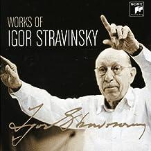 Stravinsky: Works of Igor Stravinsky