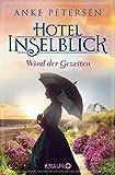 Hotel Inselblick - Wind der Gezeiten: Roman (Die Amrum-Saga, Band 2)